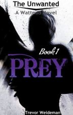 Prey {editing and revising} by TrevorWeideman