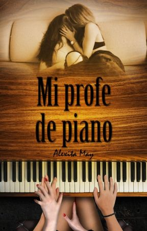 Mi profe de piano by AlexitaMay