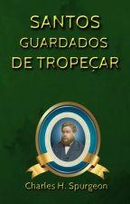 Santos Guardados de Tropeçar by SilvioDutra0
