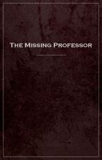 The Missing Professor by Descole-IN