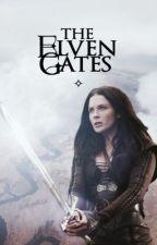 The Elven Gates [CONTINUING!!] by sindarintrash