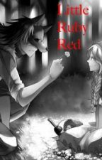Little Ruby Red by GirlOfAnotherWorld