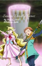 Seven deadly fairies (a fairy tail/seven deadly sins cross over) by Bethany_leslie