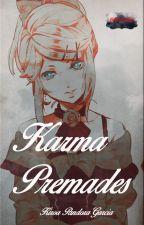 Karma Premades by kira650