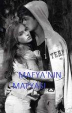MAFYA'NIN MAFYASI by gamzeee27