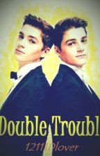 Double Trouble (A Jack and Finn Harries FanFiction) by my_youtubefanfics11