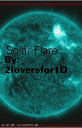 Solar Flare by 2loversfor1D