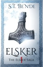 ELSKER: THE ELSKER SAGA *complete* by stbende