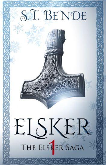 ELSKER: THE ELSKER SAGA *complete*