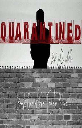 Quarantined by MS_Mallor