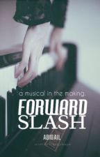 Forward Slash by offingale