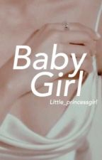 Baby Girl (on hold)  by little_princessgirl
