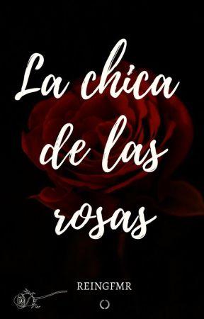 La chica de las rosas by ReingFMR