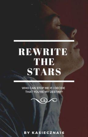 Rewrite The Stars by kasieczna16
