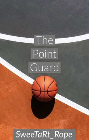 The Point Guard  by SweeTaRt_Rope