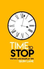 Time To Stop | Writing and Roleplay Advice by QuintexQuota