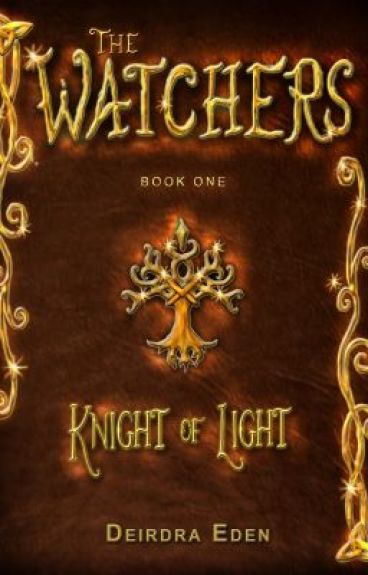 The Watchers Book 1: Knight of Light