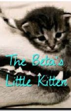 The Beta's Little Kitten  by acee_nini