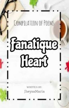 Fanatique Heart by JheysaMaria