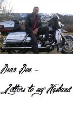 Dear Don - Letters to My Husband by TawnHoffman