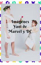 Imagenes yaoi de Marvel y DC by Edwirmarys7w7