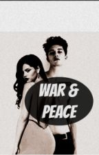 War and Peace(EDITING) by Nonchalantly