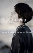I hate you || love yourself book 2  by kookvfantasy