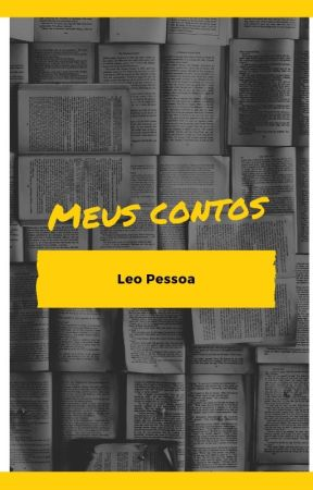 Meus contos (Leo Pessoa) by Leo_Pessoa