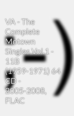 VA - The Complete Motown Singles Vol 1 - 11B (1959-1971) 64 CD