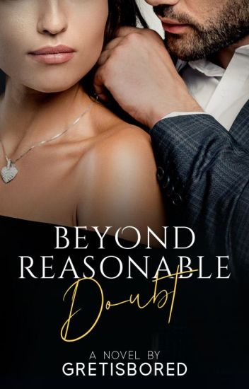 Beyond Reasonable Doubt (SPG - COMPLETED)