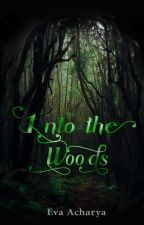 Into the Woods by evacharya