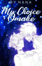 [☑]  My Choice:Omake! by nana_academia1002