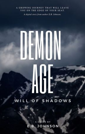 Demon Age: Will of Shadows by TheEBJohnson