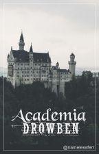 Academia Drowben (completada) by namelessferr