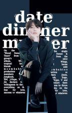 date, dinner, murder | jungkook by -eatji