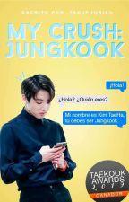 My crush: Jungkook. ✎ KookTae. by -taeuphorix