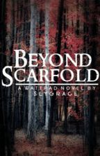 Beyond Scarfold [discontinued] by Sylgrace