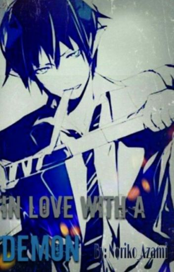 In Love With a Demon (Rin Okumura x reader)