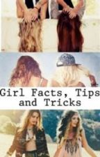 Girl Facts, Tips and Tricks by 1Dinfection_x