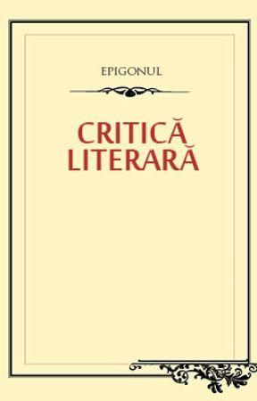 Critică literară by epigonul