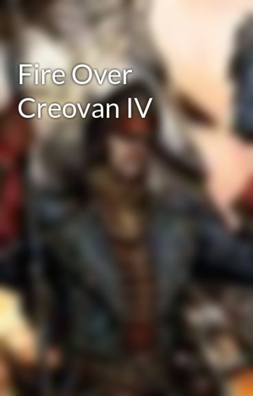 Fire Over Creovan IV by Lucky13nth