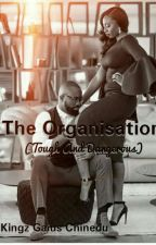 The Organization by KingzGaius