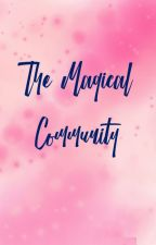 The Magical Community by Caralinguiel