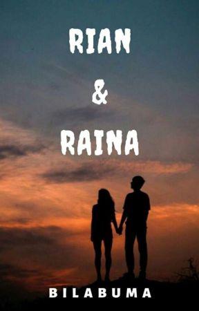 Rian & Raina [Hiatus] by Bilabuma15