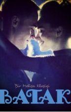 Batak  - ZeyKer - ►Askıda by Melisagner15