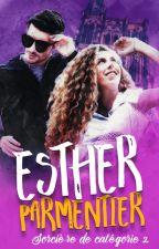 Esther Parmentier : Sorcière de catégorie 2 by ElleamDrased