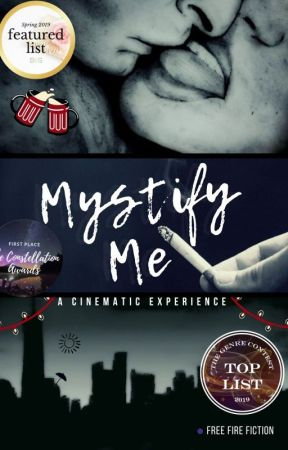 Mystify Me: A Cinematic Experience [Book One] by FreeFireFiction