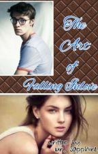 The Art of Falling Inlove by ThyForeverAlone