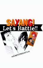 Sayang, let's battle! by draftsolo