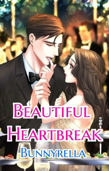 Beautiful Heartbreak. (Beautiful Series 1)